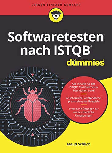 Softwaretesten nach ISTQBfür Dummies