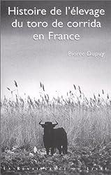 Histoire de l'élevage du toro de corrida en France