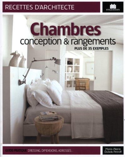 Chambres, conception & rangements : Plus de 35 exemples