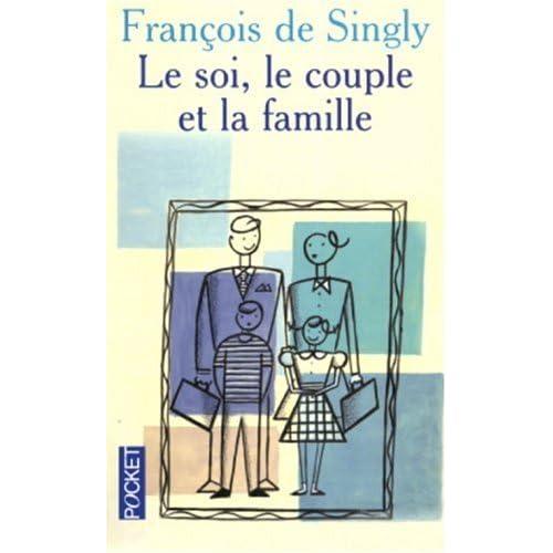 SOI LE COUPLE ET LA FAMILLE
