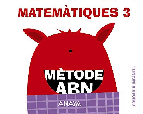Matemàtiques ABN 3. (Quaderns 1, 2 i 3) (Mètode ABN) - 9788467836561