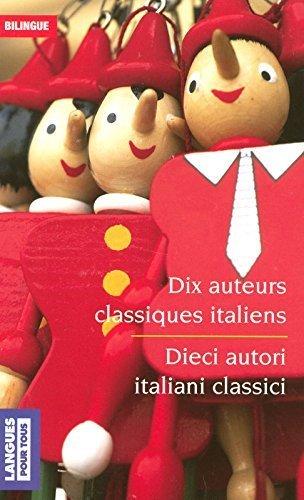 Bilingue Dix Auteurs Classiques Italiens [Pdf/ePub] eBook