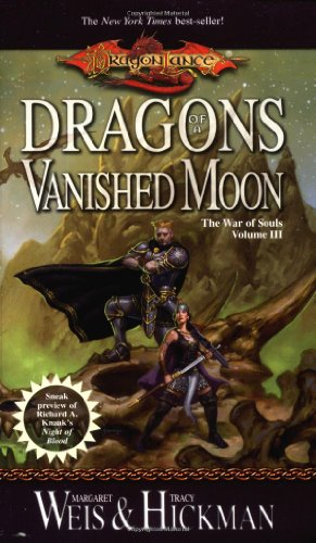 3: Dragons of a Vanished Moon (War of Souls Trilogy)