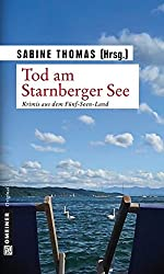Tod am Starnberger See: 12 Kriminalgeschichten vom Starnberger See