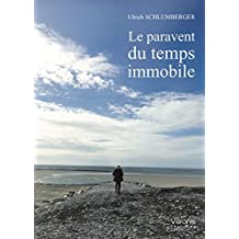 Le paravent du temps immobile (VE.VERONE)