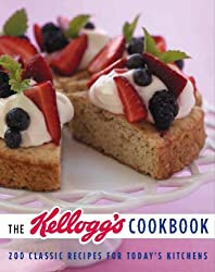 The Kellogg's Cookbook: 200 Classic Recipes for Today's Kitchen