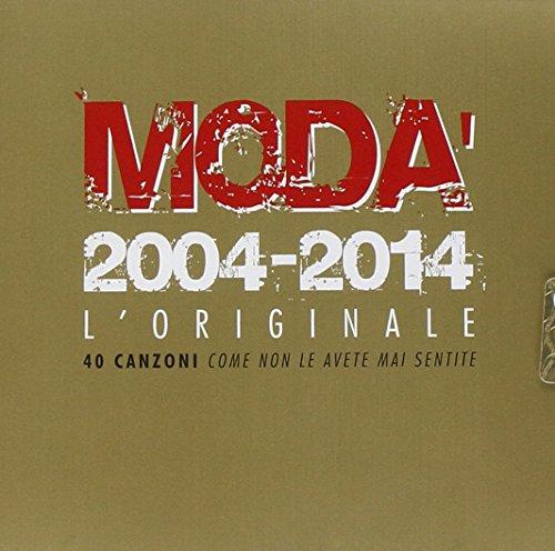 Modà 2004-2014 L'Originale