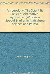 Agroecology: The Scientific Basis of Alternative Agriculture