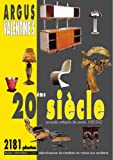 Argus XXe siècle : Principles antiquités des années 1880-2002 - Sélection de résultats de ventes aux enchères du 19 avril 2000 au 18 décembre 2002...