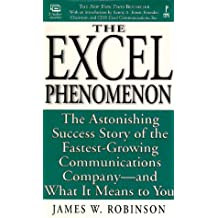 The Excel Phenomenon (audiocassettes): The Astonishing Success Story of the Fastest-Growing Communications Company-- and What It Means to You