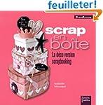 Scrap en Bo�te : la d�co version Scra...