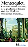 Considérations sur les causes de la grandeur des Romains et de leur décadence/Réflexions sur la monarchie universelle en Europe