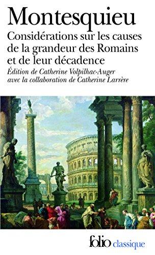 Considrations sur les causes de la grandeur des Romains et de leur dcadence/Rflexions sur la monarchie universelle en Europe