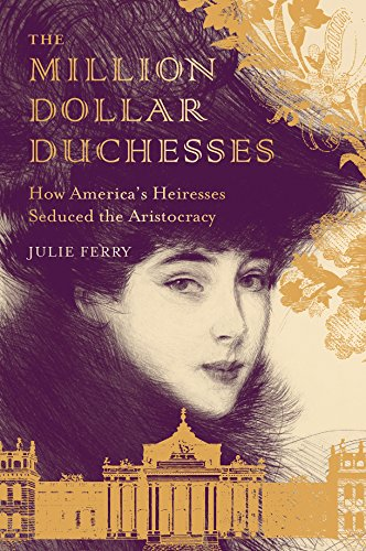 The Million Dollar Duchesses (English Edition)