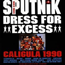 Dress For Excess by Sigue Sigue Sputnik (1989-02-27)
