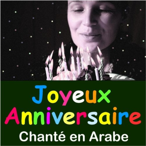 Joyeux anniversaire Arabe