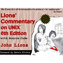 Lions' Commentary on Unix: With Source Code