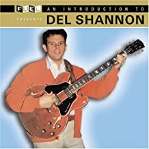 An Introduction to Del Shannon