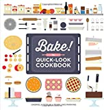 Bake! the Quick-Look Cookbook (Show Me How)