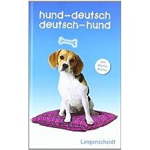 Langenscheidt Hund-Deutsch/Deutsch-Hund Geschenkbuchausgabe (Langenscheidt ...-Deutsch)