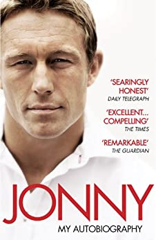 Jonny: My Autobiography by [Wilkinson, Jonny]