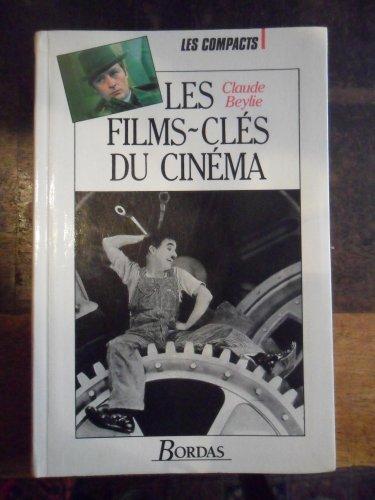 Les films-clés du cinéma