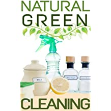 Natural Green Cleaning (English Edition)