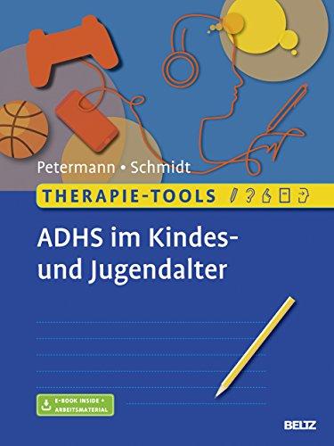 Therapie-Tools ADHS im Kindes- und Jugendalter: Mit E-Book inside und Arbeitsmaterial