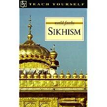 Teach Yourself Sikhism (Teach Yourself World Faiths)