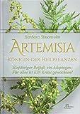 Artemisia: Königin der Heilpflanzen
