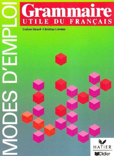Grammaire utile du français : Niveau 1, livre de l'élève