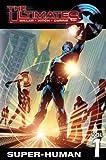The Ultimates volume 1: Super-human TPB