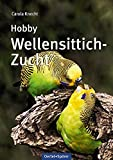 Hobby Wellensittich-Zucht