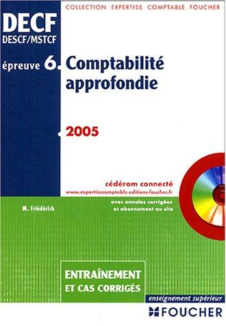 Comptabilité approfondie DECF Epreuve N° 6 (1Cédérom)