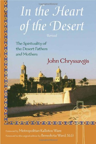 In the Heart of the Desert: The Spirituality of the Desert Fathers and Mothers: With a Translation of Abba Zosimas' Reflections (Treasures of the World's Religions) thumbnail