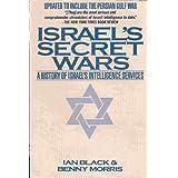 Israel's Secret Wars by BENNY MORRIS' 'IAN BLACK (1992-01-01)