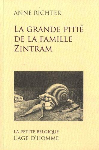 La grande pitié de la famille Zintram