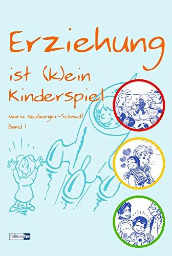 erziehung-ist-k-ein-kinderspiel-band-1