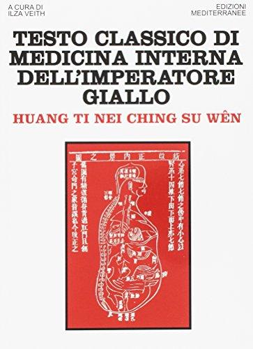 Testo classico di medicina interna dell'imperatore Giallo. Huang Ti Nei Ching Su Wen