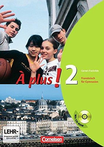 À plus ! - Ausgabe 2004 / Band 2 - Carnet d´activités mit CD-ROM,