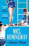 Image de Mrs. Hemingway (English Edition)