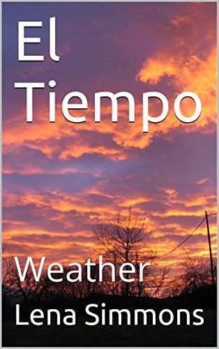 El Tiempo: Weather (Galician Edition) por Lena Simmons