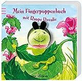 Mein Fingerpuppenbuch mit Raupe Rosalie (Fingerpuppenbücher)