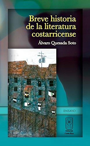 Breve historia de la literatura costarricense por Álvaro Quesada