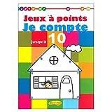 JEUX A POINTS :JE COMPTE JUSQU'A 10...
