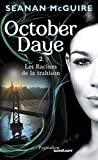 October daye, tome 2 : Les racines de la trahison