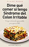 Dime Qué Comer... Síndrome Del Colon Irritable (Salud y Vida Natural)