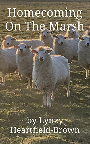 Homecoming - On The Marsh: A modern Little Bo Peep story (English Edition)