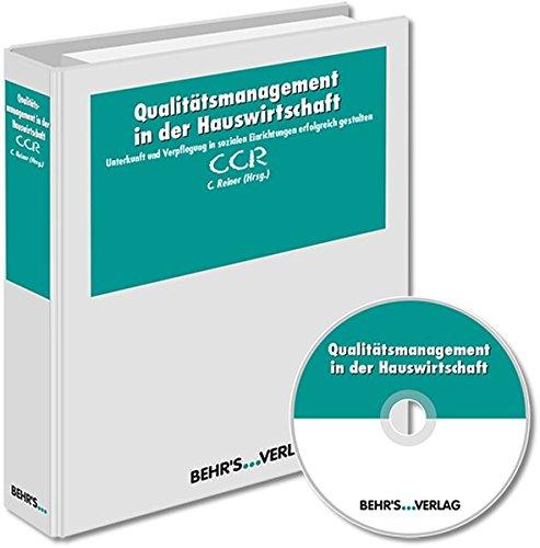 Qualitätsmanagement in der Hauswirtschaft: Unterkunft und Verpflegung in sozialen Einrichtungen erfolgreich gestalten