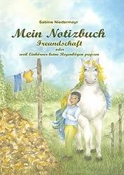 Notizbuch - Freundschaft ... oder warum Einhörner keine Regenbögen pupsen
